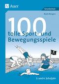 100 tolle Sport- und Bewegungsspiele, 3. und 4. Schuljahr