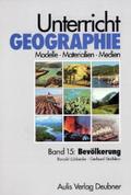 Unterricht Geographie: Bevölkerung; Bd.15