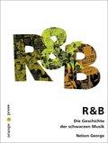R & B, Die Geschichte der schwarzen Musik