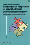 Interdisziplinäre Kooperation im Gesundheitswesen