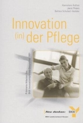 Innovation (in) der Pflege