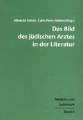 Das Bild des jüdischen Arztes in der Literatur