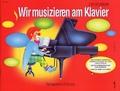 Wir musizieren am Klavier - Bd.1