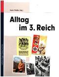 Alltag im 3. Reich