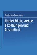 Ungleichheit, soziale Beziehungen und Gesundheit