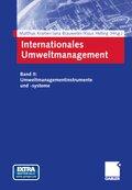 Internationales Umweltmanagement, m. CD-ROM: Umweltmanagementinstrumente und -systeme; Tl.2
