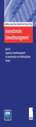 Internationales Umweltmanagement, m. CD-ROM: Operatives Umweltmanagement im internationalen und interdisziplinären Kontext; Tl.3
