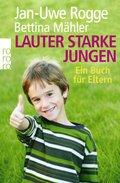 Lauter starke Jungen - Ein Buch für Eltern