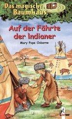 Das magische Baumhaus - Auf der Fährte der Indianer