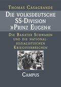 """Die volksdeutsche SS-Division """"Prinz Eugen"""""""