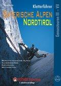 Rother Selection Kletterführer Bayerische Alpen, Nordtirol