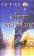 Das Gesetz des Wolfturms