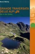 Grande Traversata delle Alpi (GTA); Der Süden; Tl.2