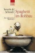 Spaghetti im Rohbau