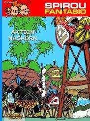 Spirou + Fantasio - Aktion Nashorn