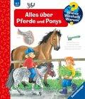 Alles über Pferde und Ponys - Wieso? Weshalb? Warum? Bd.21