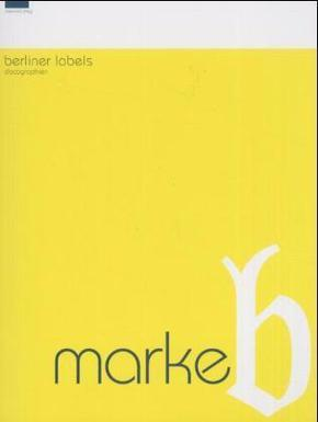 Marke B, Berliner Labels