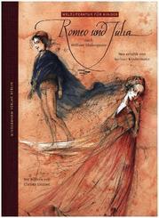 Romeo und Julia - Weltliteratur für Kinder