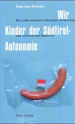 Wir Kinder der Südtirol-Autonomie