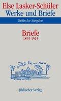 Werke und Briefe, Kritische Ausgabe: Briefe 1893-1913; Bd.6