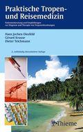 Praktische Tropenmedizin und Reisemedizin