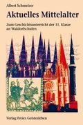 Aktuelles Mittelalter