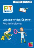 Lern mit für den Übertritt an weiterführende Schulen: Rechtschreibung