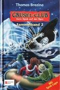 Grusel-Club, Dem Spuk auf der Spur, Sammelband - Bd.2