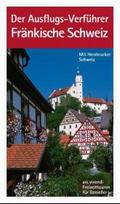Der Ausflugs-Verführer: Fränkische Schweiz