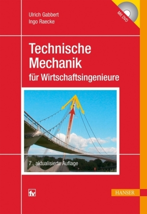 Technische Mechanik für Wirtschaftsingenieure, m. DVD-ROM