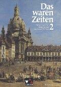 Das waren Zeiten, Ausgabe C: Mittelalterliches Weltbild und modernes Denken; Bd.2