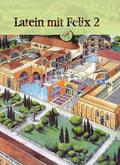 Latein mit Felix: Latein mit Felix; Bd.2