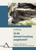 Ist die Burnout-Forschung ausgebrannt?