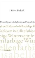 Doktor Schleyers isabellenfarbige Winterschule