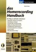 Das Homerecording Handbuch, m. Audio-CD