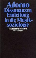 Dissonanzen - Einleitung in die Musiksoziologie