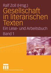 Gesellschaft in literarischen Texten - Bd.1