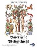 Baierische Weltgschicht, 9 Audio-CDs