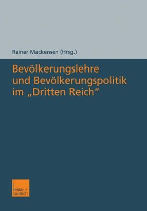 Bevölkerungslehre und Bevölkerungspolitik im 'Dritten Reich'