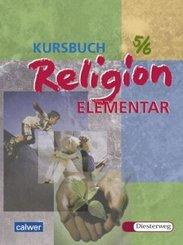 Kursbuch Religion Elementar: 5./6. Schuljahr