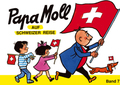 Papa Moll: Papa Moll auf Schweizer Reise; 7