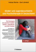 Kinder- und Jugendpsychiatrie und Psychotherapie in Deutschland