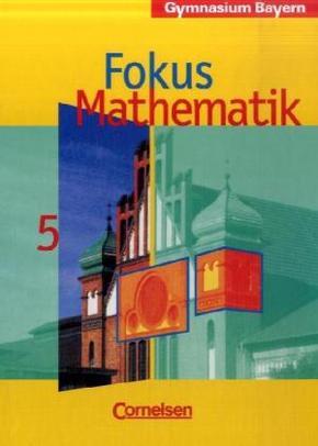 Fokus Mathematik, Gymnasium Bayern: 5. Jahrgangsstufe