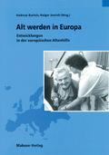 Alt werden in Europa