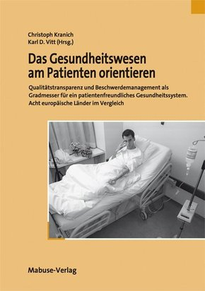 Das Gesundheitswesen am Patienten orientieren