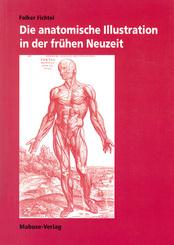 Die anatomische Illustration in der frühen Neuzeit