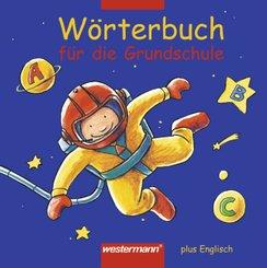 Wörterbuch für die Grundschule plus Englisch
