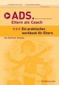 ADS. Eltern als Coach