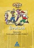 Stark in ... Deutsch, Unterstufe: Lesen und Schreiben lernen 1