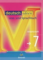 deutsch.ideen, Sekundarstufe I, Arbeitshefte (außer Baden-Württemberg): 7. Klasse